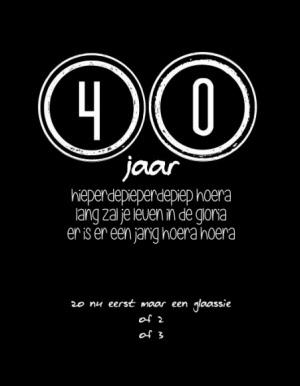 tekst 40 jaar verjaardag 40 Jaar Grappige Teksten   ARCHIDEV tekst 40 jaar verjaardag